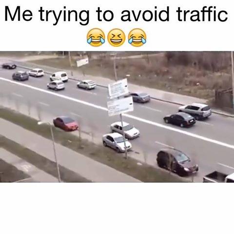 Cand incerci sa eviti aglomeratia din trafic